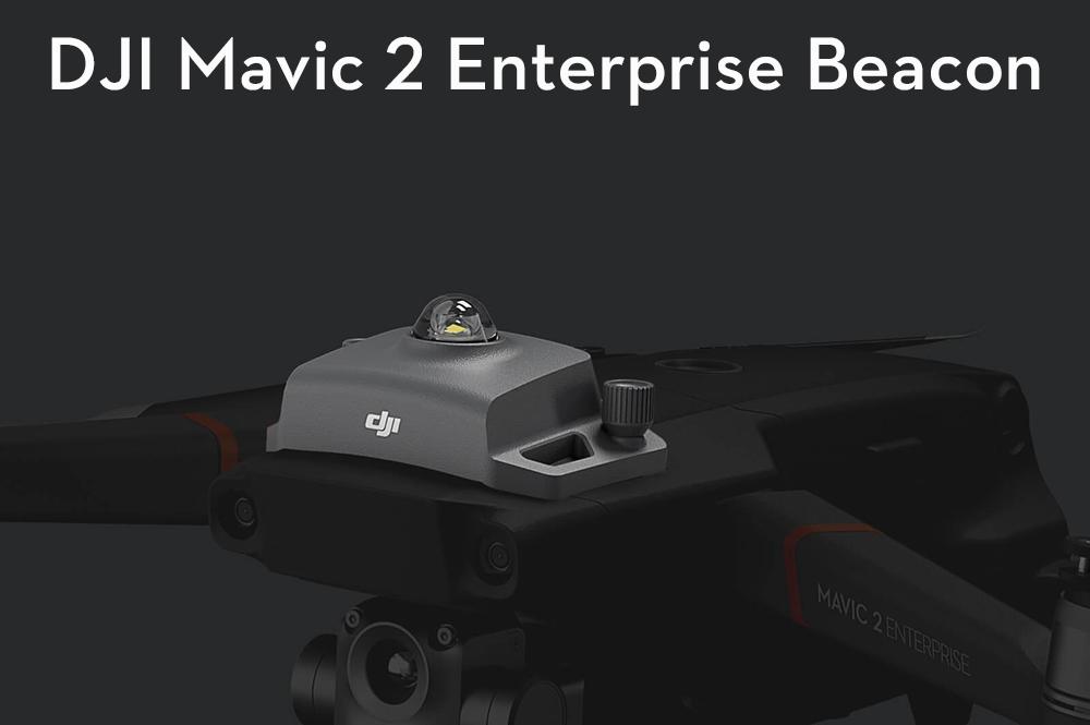 DJI Mavic 2 Enterprise Beacon